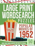 Large Print Wordsearches Puzzles Popular Movies of 1952