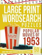 Large Print Wordsearches Puzzles Popular Movies of 1953