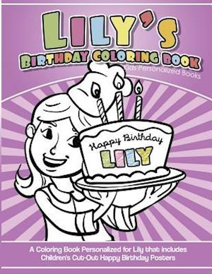 Lily's Birthday Coloring Book Kids Personalized Books