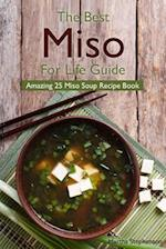 The Best Miso for Life Guide