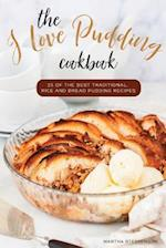 The I Love Pudding Cookbook