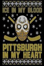 Ice in My Blood Pittsburgh in My Heart