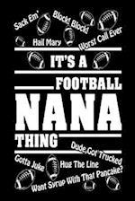 It's a Nana Football Thing