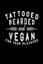 Tattooed Bearded and Vegan for Your Pleasure