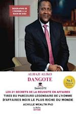 Aliko Dangote Les 21 Secrets de La Reussite En Affaires