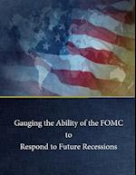 Gauging the Ability of the Fomc to Respond to Future Recessions