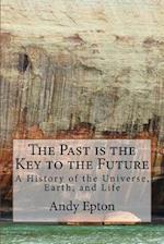 The Past Is the Key to the Future