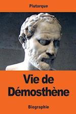 Vie de Demosthene