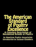 The American Standard of Poultry Excellence