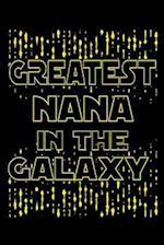 Greatest Nana in the Galaxy
