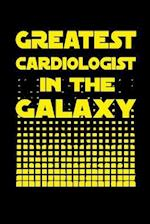 Greatest Cardiologist in the Galaxy