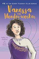 Vanessa the Wonder-Worker