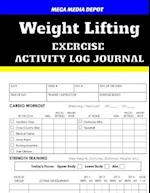 Weight Lifting Exercise Activity Log Journal
