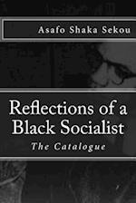 Reflections of a Black Socialist, Vol. III