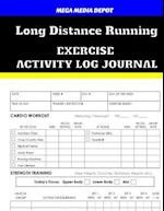 Long Distance Running Exercise Activity Log Journal