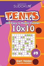 Sudoku Tents - 200 Easy to Master Puzzles 10x10 (Volume 9)