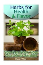 Herbs for Health & Flavor