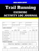 Trail Running Exercise Activity Log Journal
