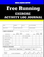 Free Running Exercise Activity Log Journal