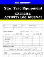 Star Trac Equipment Exercise Activity Log Journal