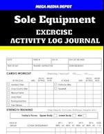 Sole Equipment Exercise Activity Log Journal