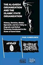 The Al-Qaeda Organization and the Islamic State Organization af Paul Kamolnick