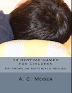 50 Bedtime Games for Children