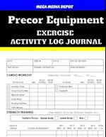 Precor Equipment Exercise Activity Log Journal