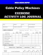 Cable Pulley Machines Exercise Activity Log Journal
