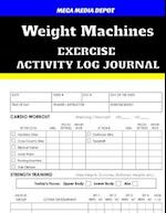 Weight Machines Exercise Activity Log Journal