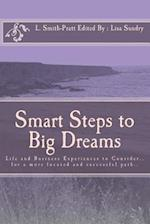 Smart Steps to Big Dreams