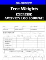 Free Weights Exercise Activity Log Journal