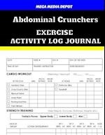 Abdominal Crunchers Exercise Activity Log Journal