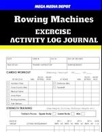Rowing Machines Exercise Activity Log Journal