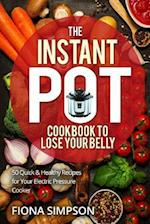 The Instant Pot Cookbook to Lose Your Belly