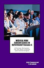 Medical Mini Review Series in Hepatology Volume 4