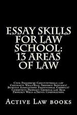 Essay Skills for Law School