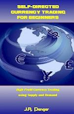 Self-Directed Currency Trading for Beginners