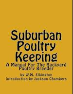 Suburban Poultry Keeping