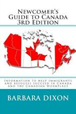 Newcomer's Guide to Canada 3rd Edition