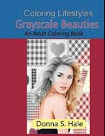 Grayscale Beauties