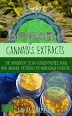 Beyond Cannabis Extracts