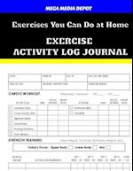 Exercises You Can Do at Home Exercise Activity Log Journal