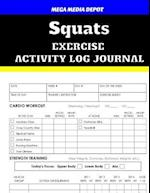 Squats Exercise Activity Log Journal