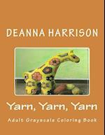 Yarn, Yarn, Yarn