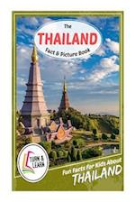 The Thailand Fact and Picture Book