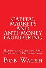 Capital Markets and Anti-Money Laundering
