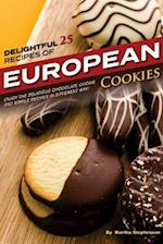 Delightful 25 Recipes of European Cookies