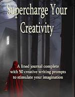 Supercharge Your Creativity