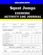 Squat Jumps Exercise Activity Log Journal